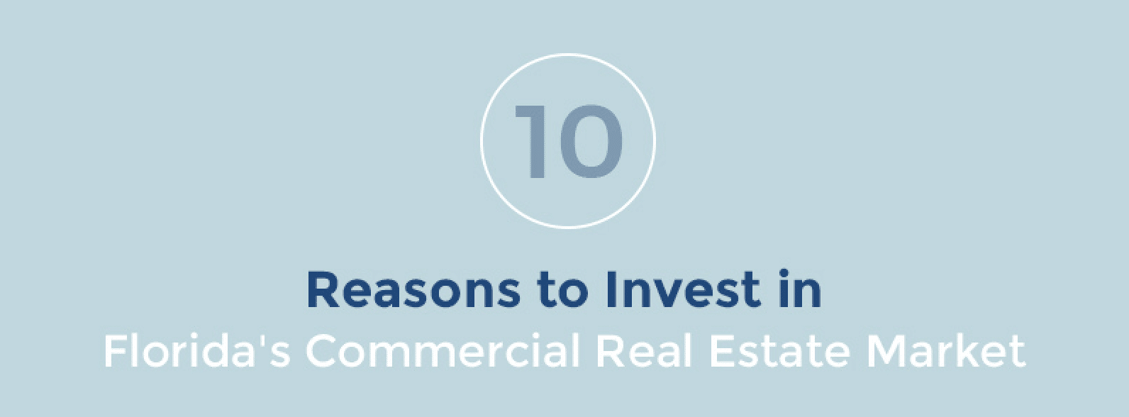 Reasons to Invest in Florida Commercial Real Estate
