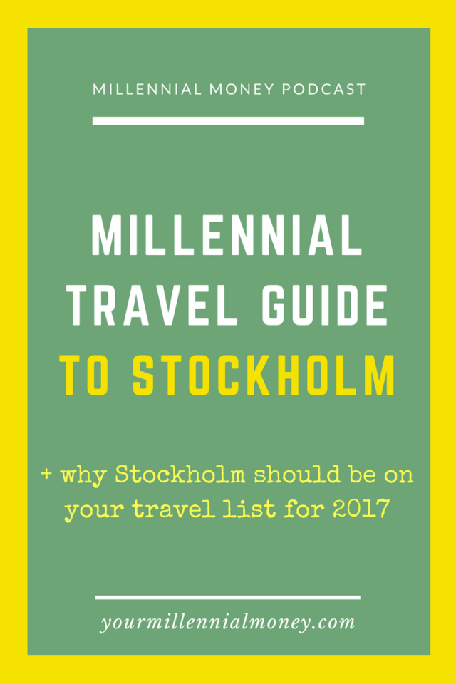 Stockholm should be tops on your travel list for 2017 and we're dishing all of the great millennial hotspots not to be missed.