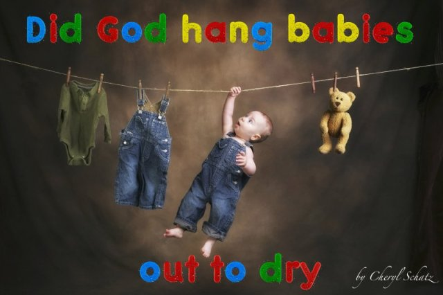 Did God hang babies out to dry? by Cheryl Schatz/The Giving DVD blog