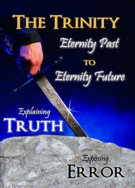 The Trinity Eternity Past to Eternity Future, by Cheryl Schatz, MM Outreach