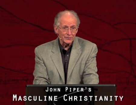 john-piper-masculine-christianity on Women in Ministry blog by Cheryl Schatz