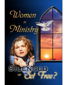 Women in Ministry Silenced or Set Free cover