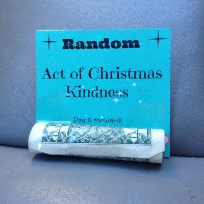 Day 23 – Random Act of Kindness – Dollars $