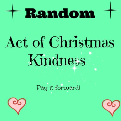 Day 1 – Random Act of Christmas Kindness