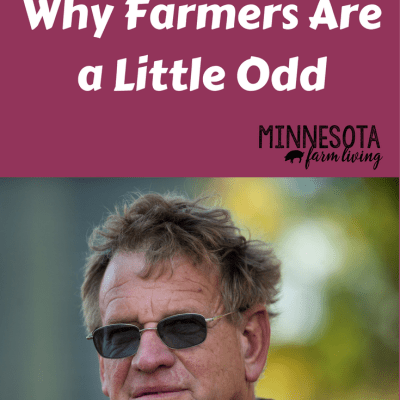 Top 10 Reasons Why Farmers Are A Little Odd
