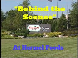 "A ""Behind the Scenes"" Look at Hormel Foods"