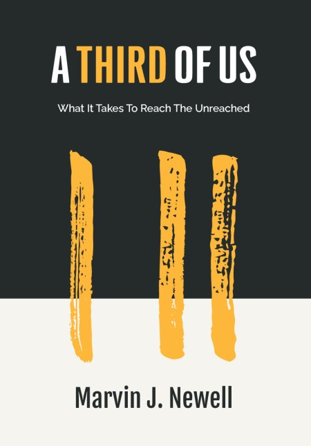 """""""A Third Of Us"""" by Marvin J. Newell"""