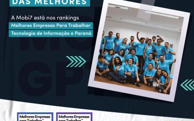 A Mobi7 está entre as melhores empresas para trabalhar do Brasil!