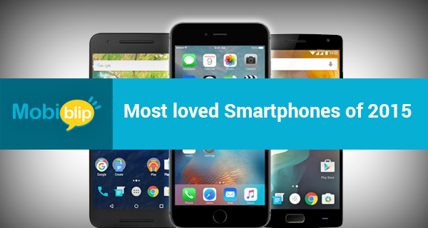 Most loved Smartphones of 2015