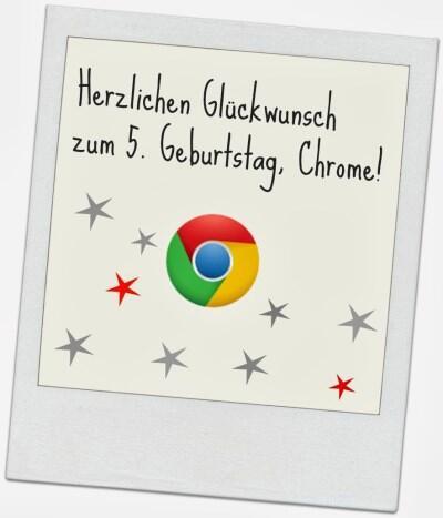 Chrome5Geburtstag