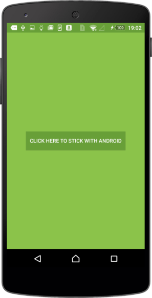 stick with android