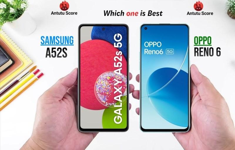 تشتري Oppo Reno6 5G أم Samsung A52s 5G