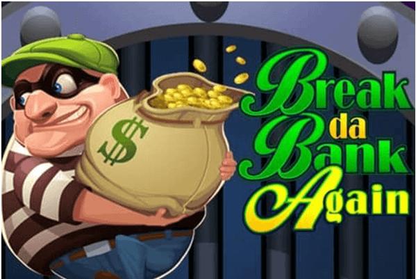 Break da Bank Again spel