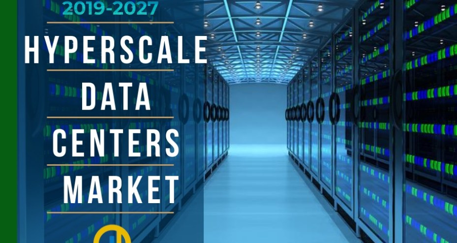 Hyperscale Data Centers Market Global Analysis 2019 | MCT