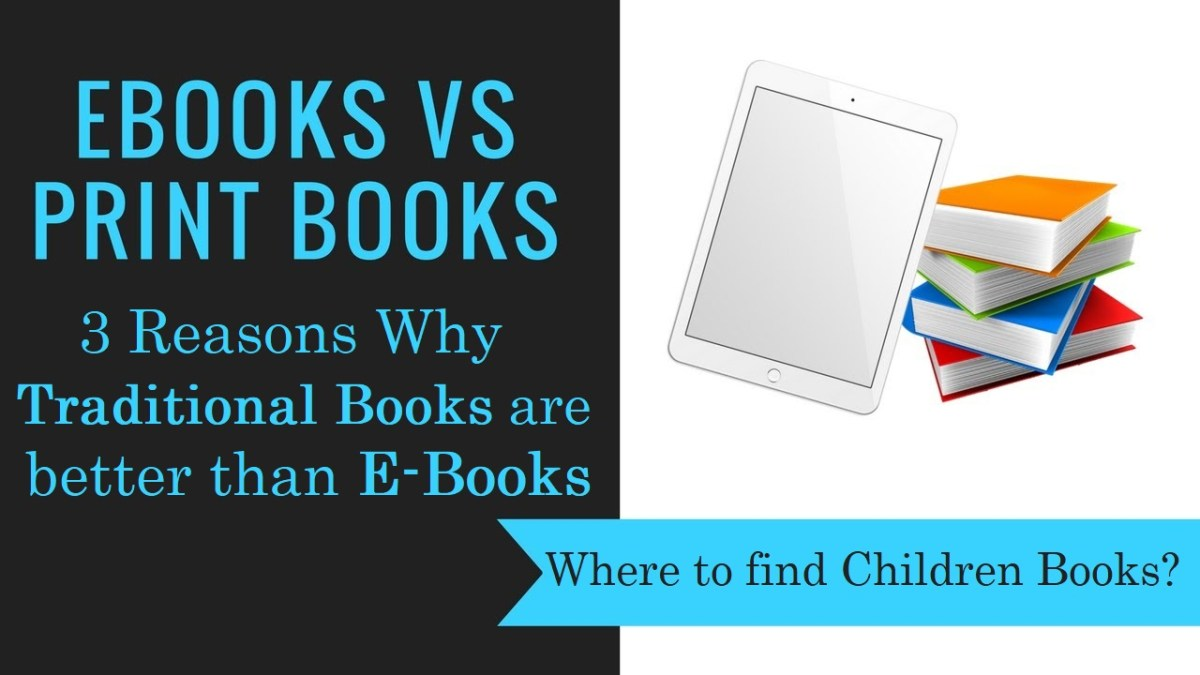 3 Reasons Why Traditional Books Are Better Than E-Books