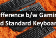 gaming vs standard keyboard