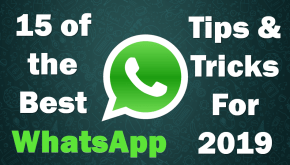 Best of 15 Amazing WhatsApp Tips and Tricks 2019