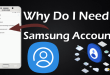 Why Do I Need a Samsung Account