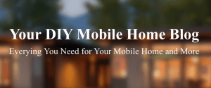 Our Mobile Home Blog