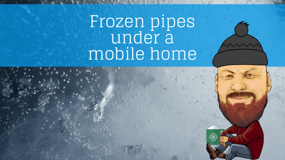 Frozen Pipes Under A Mobile Home - Featured Image