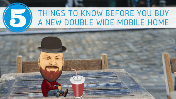 5 Things To Know Before You Buy New Double Wide Mobile Home - Featured Image