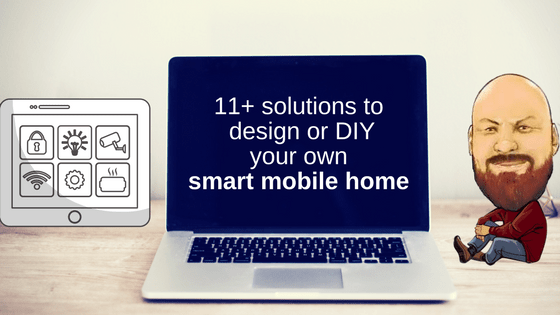 """Featured Image for """"11+ Solutions To Design Or DIY Your Own Smart Mobile Home"""" blog post"""