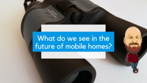 What Do We See In The Future Of Mobile Homes?