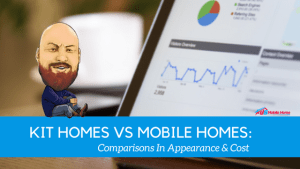 "Featured image for ""Kit Homes vs Mobile Homes_ Comparisons In Appearance & Cost"" blog post"