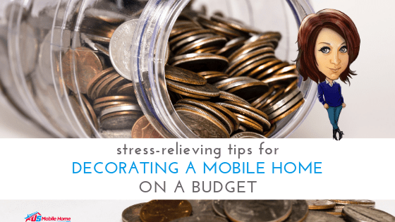 """Featured image for """"Stress-Relieving Tips For Decorating A Mobile Home On A Budget"""" blog post"""