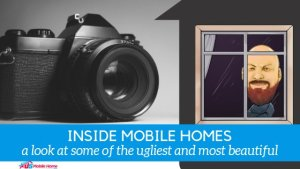 "Featured image for ""Inside Mobile Homes - A Look At Some Of The Ugliest And Most Beautiful"" blog post"