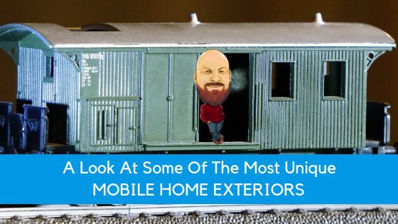 """Featured image for """"A Look At Some Of The Most Unique Mobile Home Exteriors"""" blog post"""