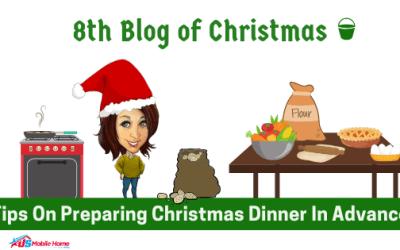 8th Blog Of Christmas: Tips On Preparing Christmas Dinner In Advance