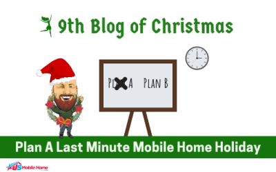 9th Blog Of Christmas: Plan A Last Minute Mobile Home Holiday