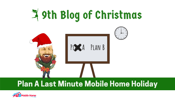 "Featured image for ""9th Blog Of Christmas - Plan A Last Minute Mobile Home Holiday"" blog post"