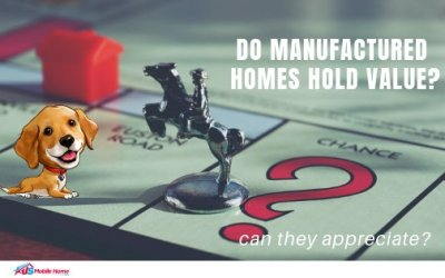 Do Manufactured Homes Hold Value? Can They Appreciate?