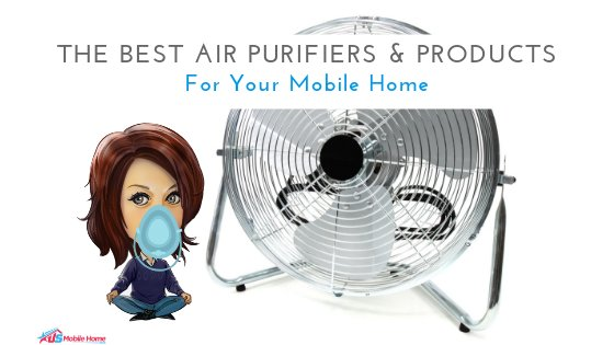 """Featured image for """"The Best Air Purifiers & Products For Your Mobile Home"""" blog post"""