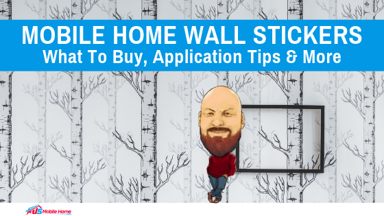 "Featured image for ""Mobile Home Wall Stickers: What To Buy, Application Tips & More"" blog post"