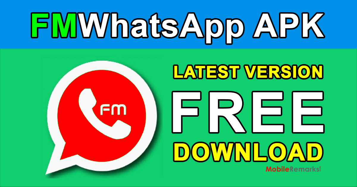 FMWhatsApp APK Latest Version Free Download