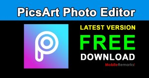 PicsArt Photo Editor App Free Download