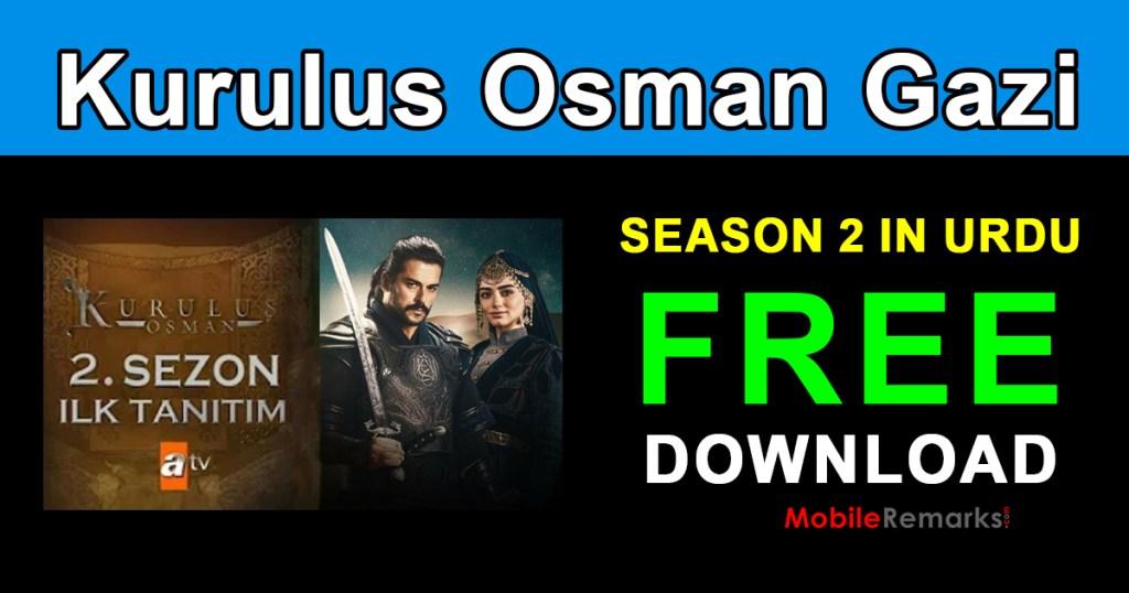 Kurulus Osman Ghazi Season 2 In Urdu