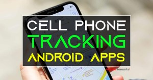 Best Cell Phone Tracking Android Apps