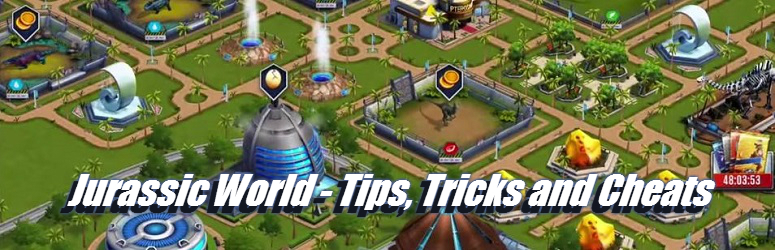 jurassic world tips tricks and cheats for android and ios