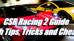 Guide with Tips, Tricks and Cheats - CSR Racing 2