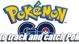 Pokémon Go: How to track and catch Pokémon