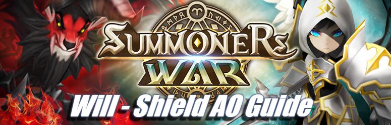 Will - Shield AO Guide - Summoners War