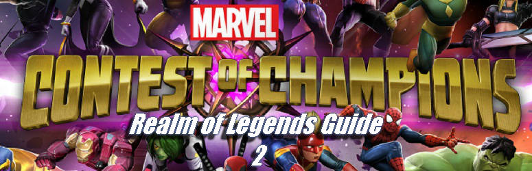 Realm of Legends Guide 2 - Marvel's Contest of Champions