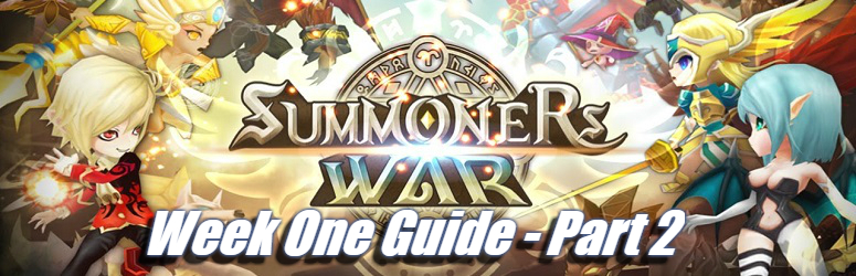 Summoners War – Week One Guide Part 2