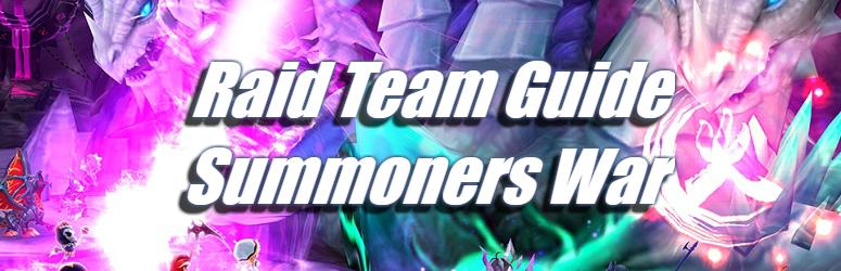Raid Team Guide - Summoners War