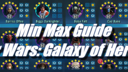 Min Max Guide - Star Wars: Galaxy of Heroes
