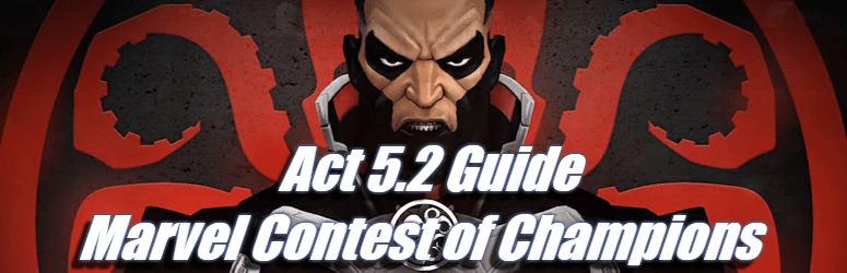 Act 5.2 Guide – Marvel Contest of Champions